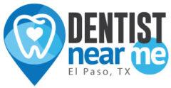Dentist Near Me – Dental Office in El Paso, TX